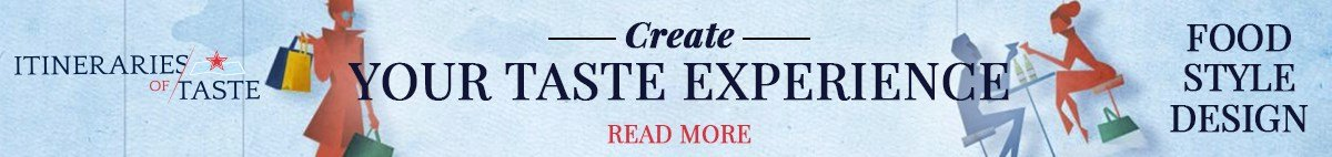S.Pellegrino Itineraries of Taste | Create Your Taste Experience!