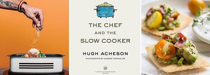 Hugh Acheson: The Chef and the Slow Cooker