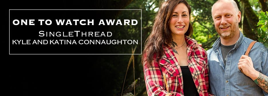 One to Watch 2018: SingleThread, Kyle and Katina Connaughton