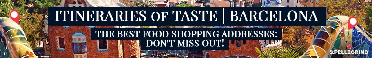 S.Pellegrino Itineraries of Taste_Barcelona_Food shopping